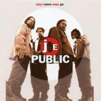 Joe Public Easy Come, Easy Go