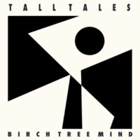 Tall Tales Birch Tree of Mind