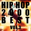 Various Artists HIP HOP 2000 BEST Vol.3