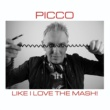 Picco Like I Love The Mash (Extended Mix)