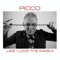 Picco Like I Love The Mash
