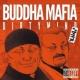 BUDDHA MAFIA DIRTYMIND