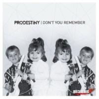 Prodestiny Don't You Remember