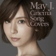 May J. Cinema Song Covers [English Version]
