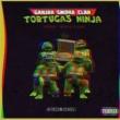 Ganjah Smoka Clan Tortugas Ninja