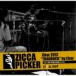 CHAR ZICCA PICKER 2012 vol.18 [長野]