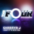 Sharaya J I Don't F**k With You [The Four Performance]