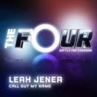 Leah Jenea Call Out My Name [The Four Performance]