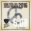 CHAR ZICCA PICKER 2016 vol.20 live in Akita