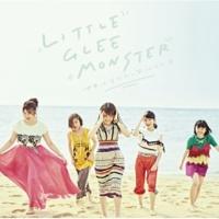Little Glee Monster 世界はあなたに笑いかけている