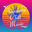 Various Artists Summer Chill Music Vol.1