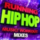 Workout Remix Factory Hip Hop Running Music! Workout Mixes