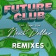FUTURECLUB/Pepper Rose Next Dollar (GotSome Remix) (feat.Pepper Rose)
