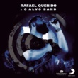 Rafael Querido Rafael Querido & O Alvo Band