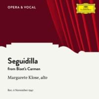 Margarete Klose/Orchestra Bizet: Carmen, WD 31 / Act 1 - Seguidilla