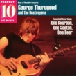 George Thorogood And The Destroyers One Bourbon, One Scotch, One Beer