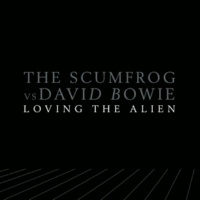 The Scumfrog vs. David Bowie Loving The Alien