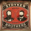 The Stryker Bros Burn Band