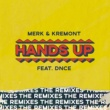 メルク&クレモント/DNCE Hands Up - The Remixes (feat.DNCE)