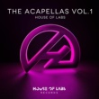 House of Labs The Acapellas, Vol.1