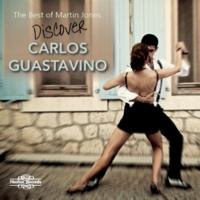 Martin Jones The Best of Martin Jones: Discover Guastavino