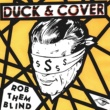 Duck & Cover Rob Them Blind