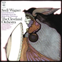 George Szell Szell Conducts Wagner: Great Orchestral Highlights from the Ring of the Nibelungs