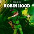 Staffan Götestam/Sagor för barn/Klassiska Sagor för Barn Robin Hood