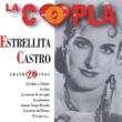 Estrellita Castro La Copla, Siempre