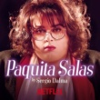 "Sergio Dalma ¡Ay, Paquita! (From the Series ""Paquita Salas"")"