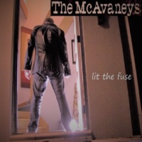 The McAvaneys Lit the Fuse