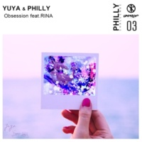 YUYA/PHILLY/RINA Obsession (feat. RINA)