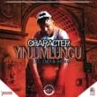 Character/Chesah (Thulile P Mkhize) Yinjumlungu (feat.Chesah (Thulile P Mkhize))