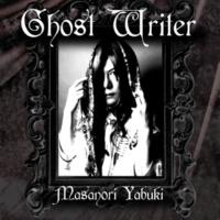 Masanori Yabuki/Kouichi Yasuda Ghost Writer (by Spanish) [feat. Kouichi Yasuda]