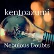 kentoazumi Nebulous Doubts