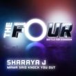 Sharaya J Mama Said Knock You Out [The Four Performance]