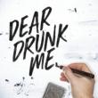 Chad Brownlee Dear Drunk Me