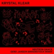 Krystal Klear Neutron Dance (Gerd Janson Birkenstock Remix) [Edit]