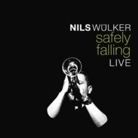 Nils Wülker Safely Falling (Live)