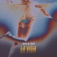 Jeyz/CALO La Vida