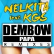 Nelkita/KGS Dembow Papá (feat.KGS) [Remix]