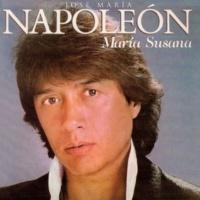 José María Napoleón Nada Que No Quieras Pasará