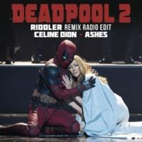 Céline Dion Ashes (Riddler Remix Radio Edit)