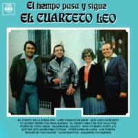 Cuarteto Leo El Tiempo Pasa y Se Nos Va la Vida