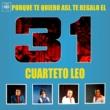 Cuarteto Leo Porque Te Quiero Así, Te Regalo el 31