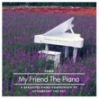 Teres My Friend The Piano - A Beautiful Piano Soundtrack To Accompany The Day