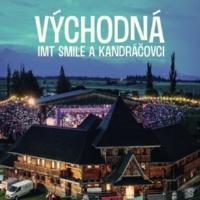 I.M.T. Smile/Kandráčovci Východná [Live]