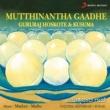 Gururaj Hoskote/Kusuma Mutthinantha Gaadhe (Songs Based on Kannada Proverbs)