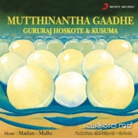 Gururaj Hoskote/Kusuma Mutthinantha Gaadhe (Songs Based on Kannada Proverbs)