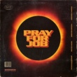 Jonna Fraser/Young Ellens/Sevn Alias/MocroManiac Pray For Job (feat.Young Ellens/Sevn Alias/MocroManiac)